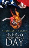Energy Dependence Day - Christian F. Burton