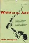 Ways of the Ant - John Crompton