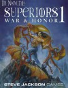 Superiors 1: War & Honor - Robert M. Schroeck, Genevieve R. Cogman, R. Sean Borgstrom, James Cambias, David Edelstein, Elizabeth McCoy, Derek Pearcy, Emily Dresner, S. John Ross