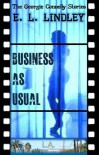Business As Usual - E.L Lindley