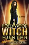 Hollywood Witch Hunter - Valerie Tejeda