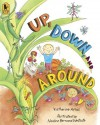 Up, Down, and Around Big Book - Katherine Ayres, Nadine Bernard Westcott