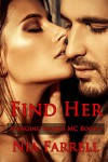 Find Her (Avenging Angels MC, #1) - Nia Farrell