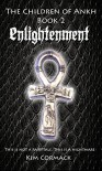 Enlightenment: The Children of Ankh - Kim Cormack