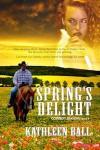 Spring's Delight - Kathleen Ball