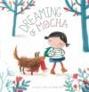 Dreaming of Mocha - An Swerts, Eline Van Lindenhuizen