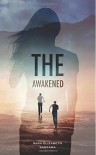 The Awakened - Sara Elizabeth Santana, Kim KimG-Designs