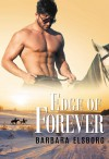 Edge of Forever - Barbara Elsborg