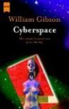 Cyberspace. Erzählungen - William Gibson