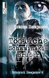 Tödliche Schaminski-Brüder: Detektei Damjanov 4 - Tobias Damjanov