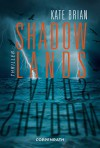 Shadowlands: Thriller - Kate Brian, Claudia Max