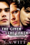The Given & The Taken - L.A. Witt