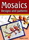 Mosaics - Designs and patterns  - Sigalit Eshet