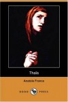 Thaïs (Dodo Press) - Anatole France