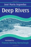 Deep Rivers - Jose Maria Arguedas