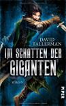 Im Schatten der Giganten - David Tallerman, Andreas Brandhorst