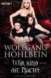 Wir sind die Nacht (Filmausgabe): Roman - Wolfgang Hohlbein