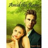 Amid the Roar (The Dreamer Trilogy, #3) - Tempest C. Avery