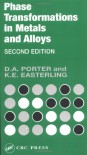 Phase Transformations in Metals and Alloys - Kenneth E. Easterling, David A. Porter
