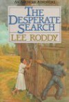 The Desperate Search - Lee Roddy