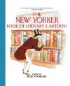 The New Yorker Book of Literary Cartoons - Robert Mankoff