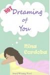 Not Dreaming of You - Nina Cordoba