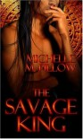Lords of the Var: The Savage King (Book 1) - Michelle M. Pillow