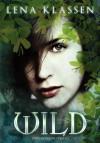 Wild - Lena Klassen
