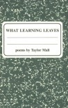 What Learning Leaves - Taylor Mali, Faith Vicinanza