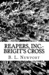 Reapers, Inc. - Brigit's Cross - B.L. Newport