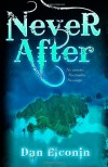 Never After - Dan Elconin