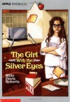 The Girl with the Silver Eyes - Willo Davis Roberts