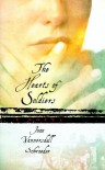 The Hearts of Soldiers - Joan Vannorsdall Schroeder