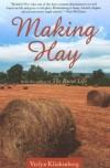 Making Hay - Verlyn Klinkenborg, Gordon Allen