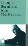 Alte Meister - Thomas Bernhard