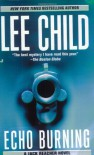 Echo Burning by Lee Child Unabridged CD Audiobook (Jack Reacher Series, Book 5) - Lee Child, Dick Hill, Dick Hill