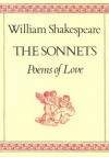 The Sonnets: Poems of Love - William Burto, William Shakespeare
