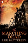 The Marching Dead - Lee Battersby