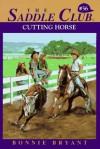 Cutting Horse - Bonnie Bryant