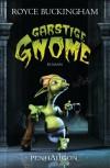 Garstige Gnome: Roman - Royce Buckingham