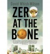 Zero at the Bone - David Whish-Wilson