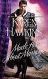 Much Ado About Marriage - Karen Hawkins, Kim Bennett