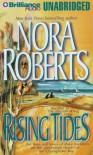 Rising Tides (Chesapeake Bay Saga #2) - David Stuart, Nora Roberts