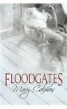 Floodgates - Mary Calmes