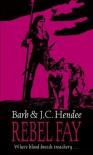 Rebel Fay (Noble Dead Saga 5) - Barb Hendee, J.C. Hendee