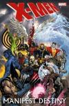 X-Men: Manifest Destiny - Jason Aaron, Mike Carey, Frank Tieri, Michael Ryan