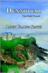 Dunnottar: The Keith Trilogy - Janet Elaine Smith