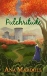 Pulchritude - Ana Mardoll
