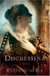 Duchessina: A Novel of Catherine de' Medici - Carolyn Meyer