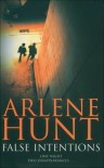 False Intentions (QuicK Investigations 1) - Arlene Hunt